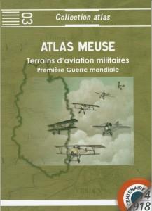 Atlas des terrains d'aviation militaires de la Première Guerre mondiale - Département de la Meuse