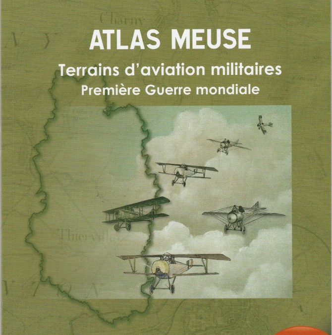 Atlas des terrains d'aviation militaires de la Première Guerre mondiale