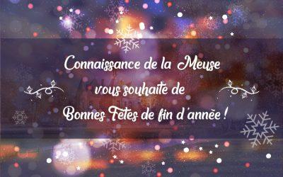 Connaissance de la Meuse vous souhaite de bonnes fêtes de fin d'année !