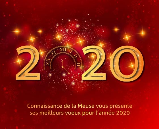 Connaissance de la Meuse vous présente ses meilleurs voeux pour 2020