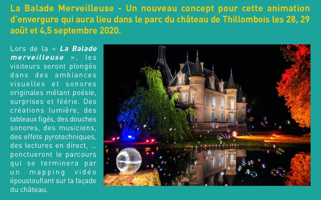 La Balade Merveilleuse – Un nouveau concept pour une animation d'envergure les 28, 29 août et 4, 5 septembre 2020 – >Annulé