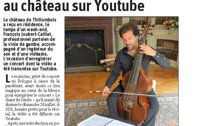 François Joubert-Caillet, professionnel parisien de la viole de gambe, a enregistré sa vidéo au château de Thillombois.