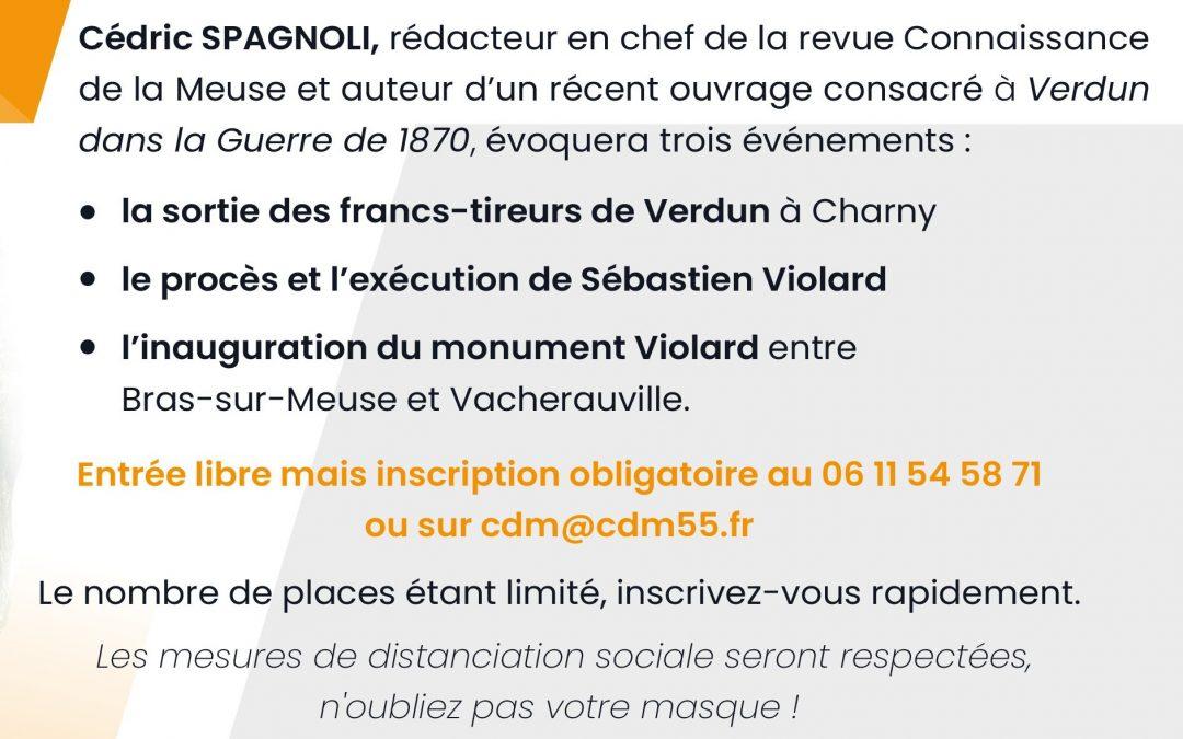 La conférence de Cédric Spagnoli, vendredi 23 octobre 2020 à 18h30 aura lieu au siège social de Connaissance de la Meuse