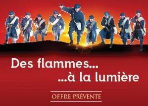 Tarifs prévente du 17/05 au 17/06 Des Flammes à la lumière édition 2021 !