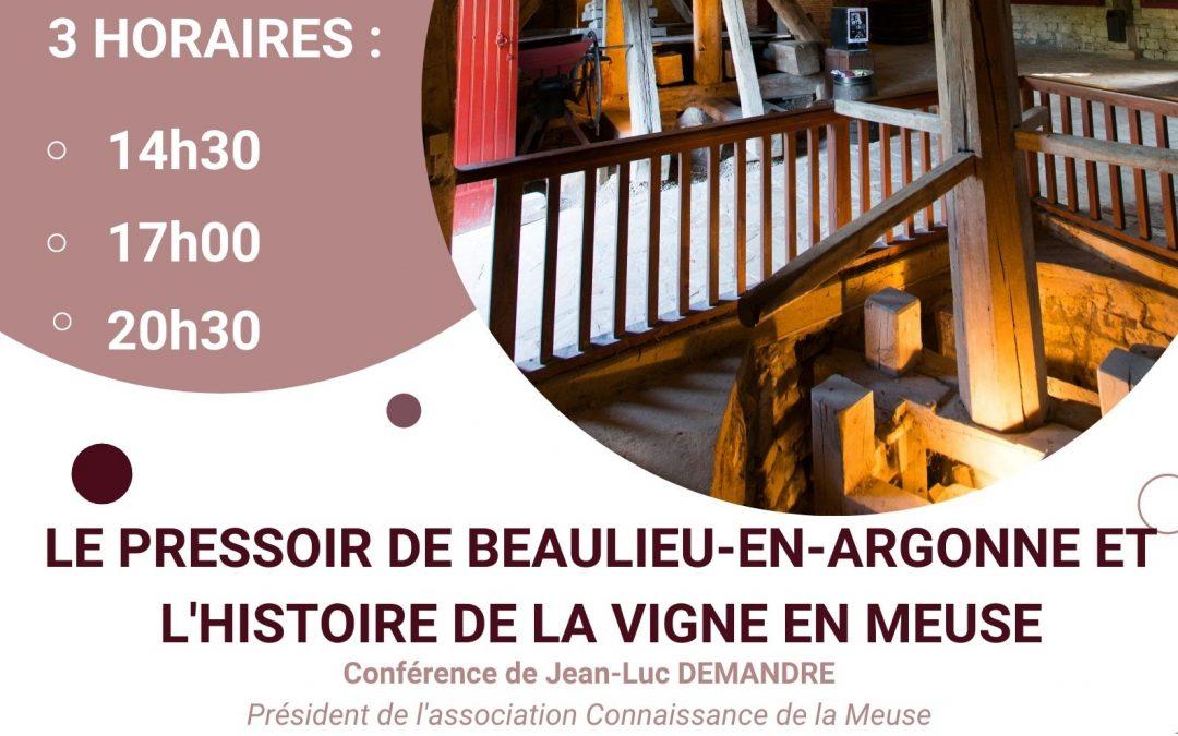 Conférence le 25 août 2021 «Le pressoir de Beaulieu-en-Argonne et l'histoire de la vigne en Meuse»