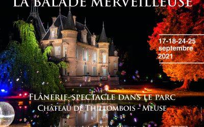 Le  parc du château de Thillombois sera exceptionnellement fermé à la visite jusqu'à la fin de l'année suite au montage des prochaines manifestations ; La Balade Merveilleuse et la Saint-Nicolas.