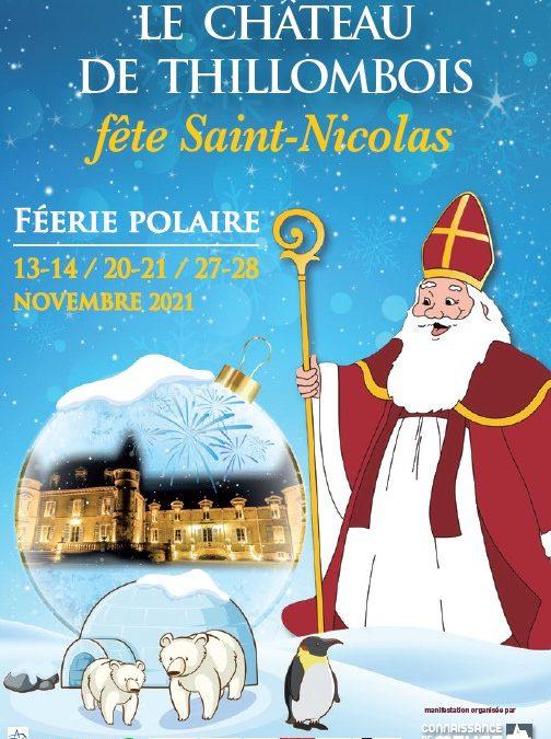 FEERIE POLAIRE AU CHATEAU DE THILLOMBOIS les 13-14/20-21/27-28 novembre 2021